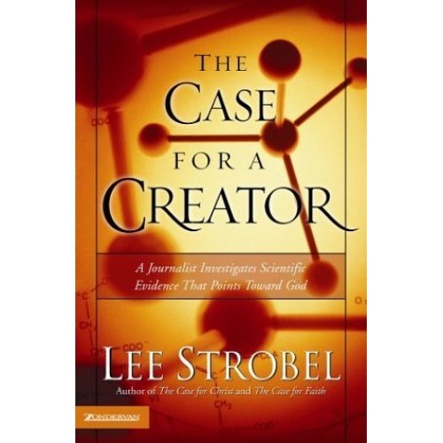 Case for a Creator: A Journalist Investigates Scientific Evidence That Points Toward God