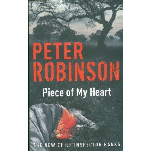 Piece of My Heart: a Chief Inspector Banks Novel