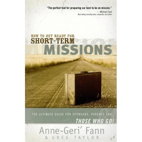 How to Get Ready for Short-Term Missions: A Survival Guide