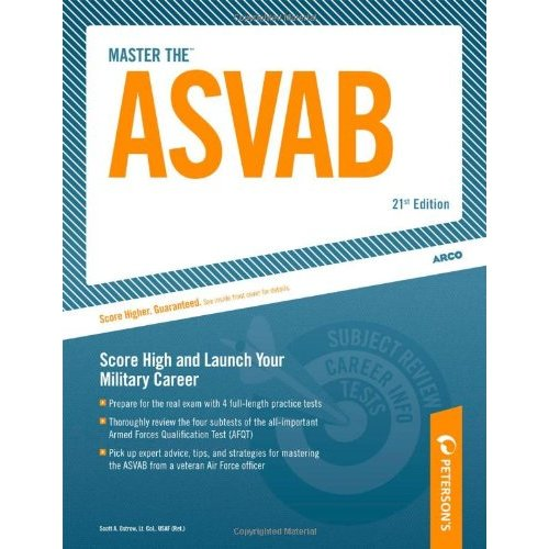 Master the ASVAB: Score High and Launch Your Military Career (Peterson's Master the ASVAB)