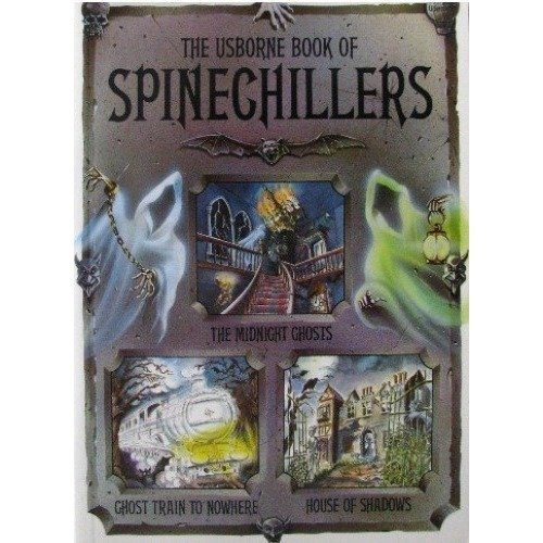 Usborne Book of Spinechillers (usborne Spinechillers)