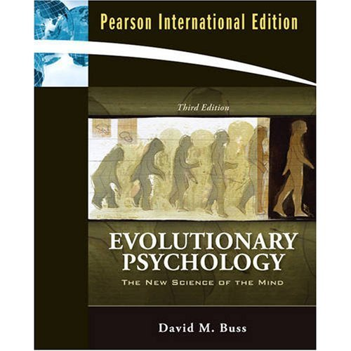 Evolutionary Psychology: The New Science of the Mind: International Edition