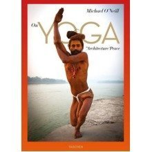 Michael O'neill. on Yoga: the Architecture of Peace