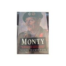 Monty: Battles of Field Marshal Bernard Law Montgomery