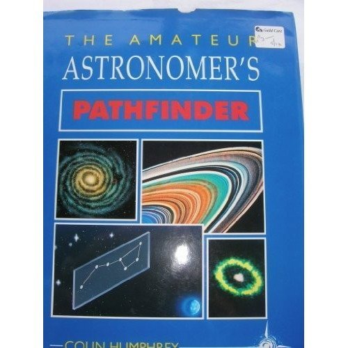 The Amateur Astronomer's Pathfinder