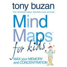 Mind Maps for Kids: Max Your Memory and Concentration (Paperback)