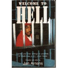 Welcome to Hell: Letters and Other Writings by Prisoners on Death Row in the United States (Ian Faulkner Publishing)