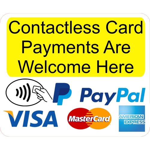 Contactless Card Payments Are Welcome Here Shop Business Trade Trader Till Payment Sticker Laminated.