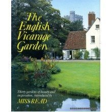 The English Vicarage Garden: Thirty Gardens of Beauty and Inspiration