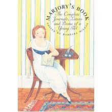 Marjory's Book: The Complete Journals, Letters and Poems of a Young Girl