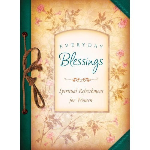 Everyday Blessings Paperback Book (Spiritual Refreshment)
