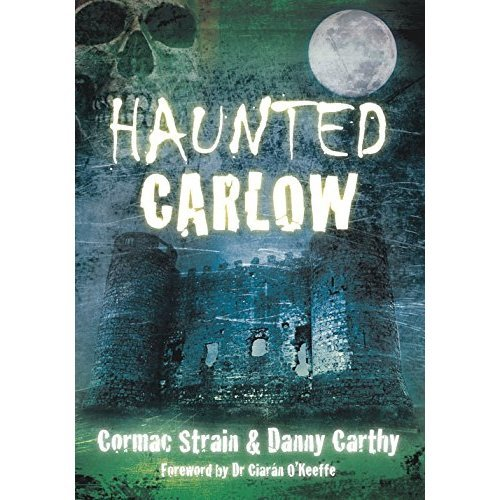 Haunted Carlow