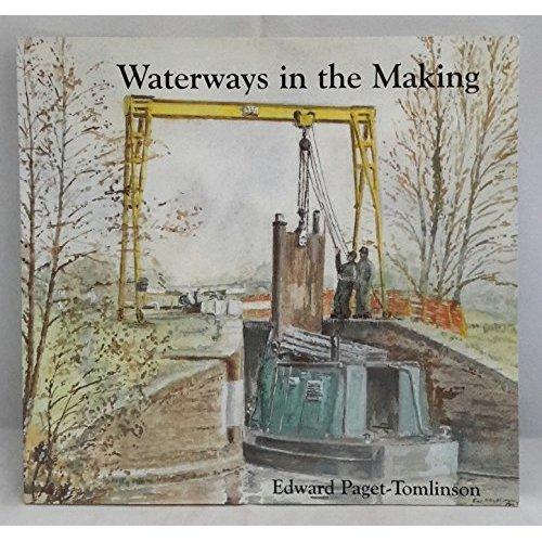 Waterways in the Making