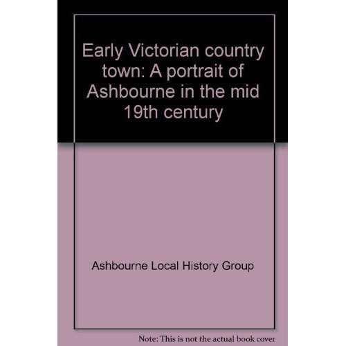 Early Victorian country town: A portrait of Ashbourne in the mid 19th century