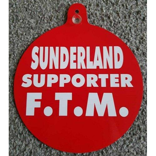 "Sunderland Car/Bedroom Window Hanger ""Sunderland Supporter F.T.M."""