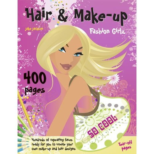 Hair & Makeup: Fashion Girlz: Hundreds of repeating faces ready for you to create your own hair and make-up designs (Fashion Girlz Tear-off Pad)