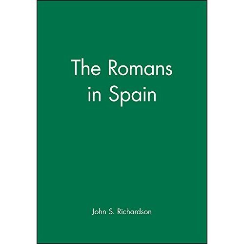 Romans in Spain (A History of Spain)