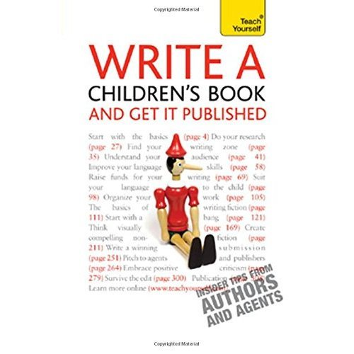 Write a Children's Book - And Get It Published: Teach Yourself