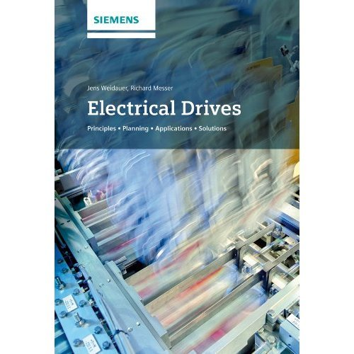 Electrical Drives: Principles, Planning, Applications, Solutions