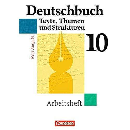 Deutschbuch: Arbeitsheft 10 Gymnasium Allgemeine Ausgabe