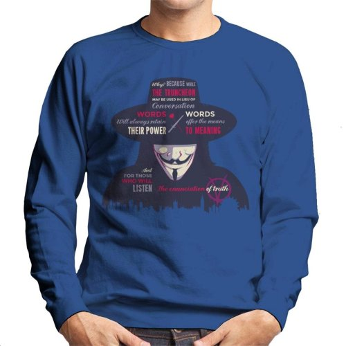 Enunciation Of Truth Quote Hat V For Vendetta Men's Sweatshirt