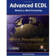 Advanced Ecdl: Wordprocessing (payne-gallway Advanced Ecdl)