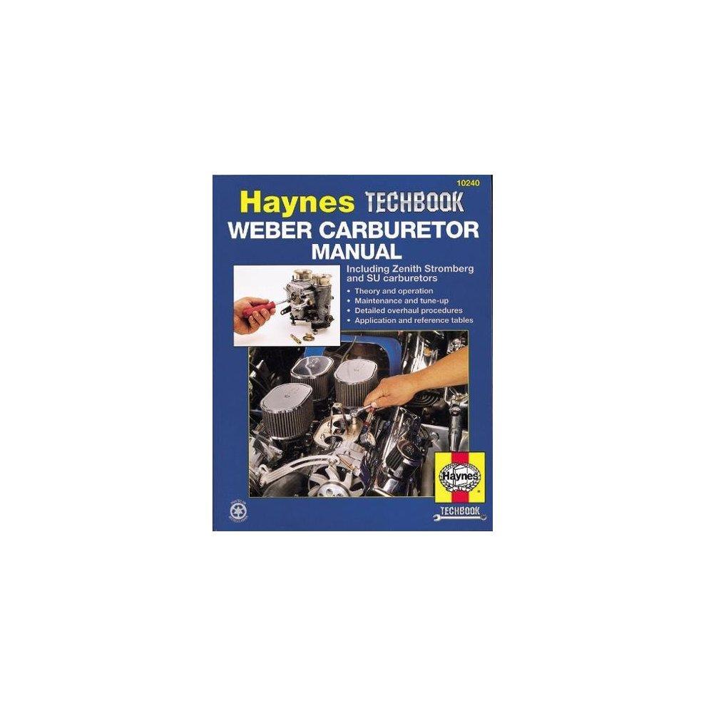 Weber/Zenith Stromberg/Su Carburetor Manual (Haynes Techbooks)