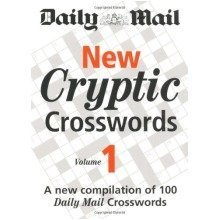 Daily Mail: New Cryptic Crosswords 1: a New Compilation of 100 Daily Mail Crosswords: V. 1 (the Daily Mail Puzzle Books)