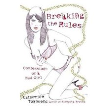 Breaking the Rules  by Catherine Townsend