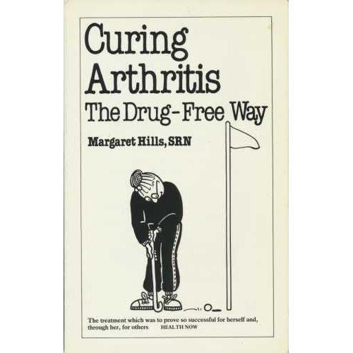 Curing Arthritis: The Drug-free Way