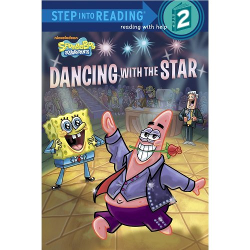 Dancing with the Star (Spongebob Squarepants) (Step Into Reading - Level 2 - Quality)