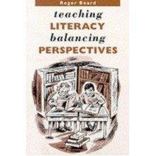Teaching Literacy: Balancing Perspectives