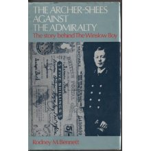 "The Archer-Shees Against the Admiralty: The Story Behind the ""Winslow Boy"""
