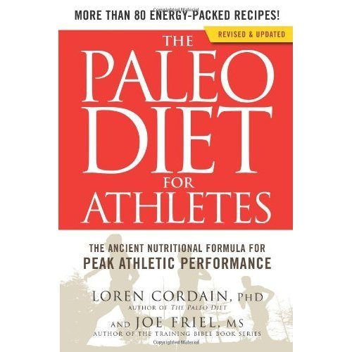 Paleo Diet for Athletes (Revised Edition), The