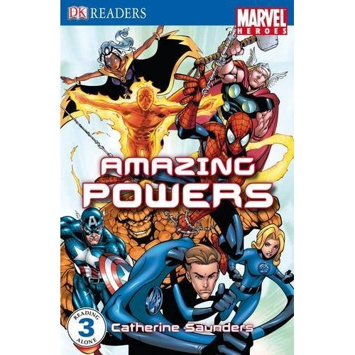 Marvel Heroes Amazing Powers: Level 3 (DK Readers Level 3)