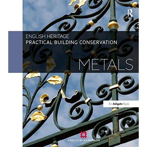 Practical Building Conservation: Metals