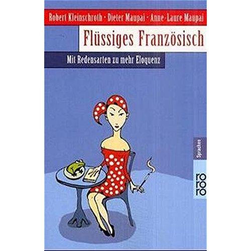 Flüssiges Französisch.