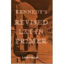 Kennedy's Revised Latin Primer Paper