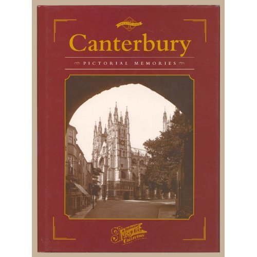 Canterbury (Town & City Series: Pictorial Memories)