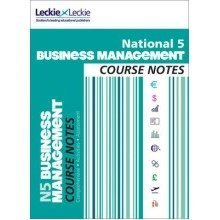 Course Notes: National 5 Business Management Course Notes