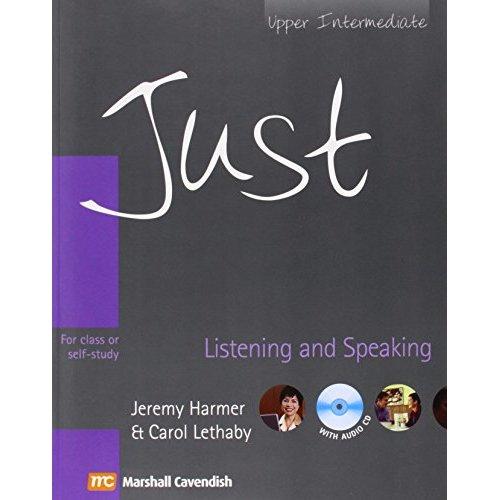Just Listening and Speaking: Upper Intermediate British English Version (Just Series)