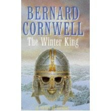 The Winter King (a Novel of Arthur: the Warlord Chronicles)