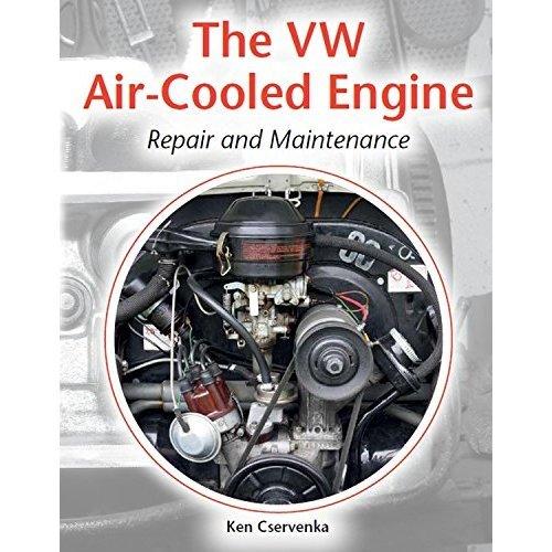 The VW Air-Cooled Engine: Repair and Maintenance (Repair & Maintenance Manuals)