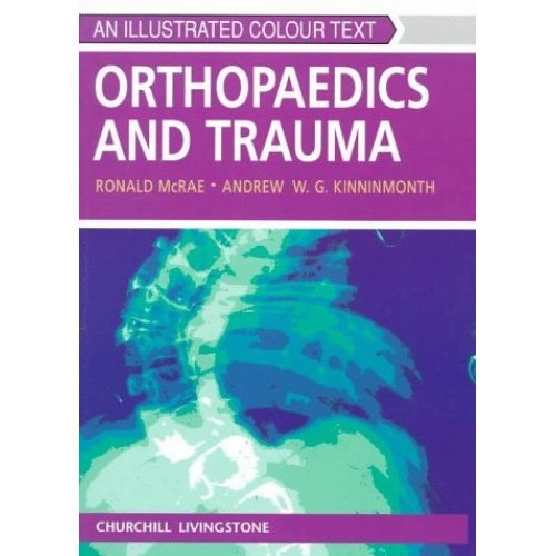 Orthopaedics and Trauma: An Illustrated Colour Text