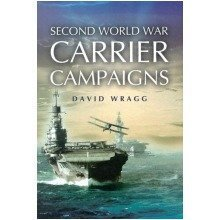 Second World War Carrier Campaigns