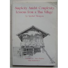 Simplicity Amidst Complexity: Lessons From a Thai Village