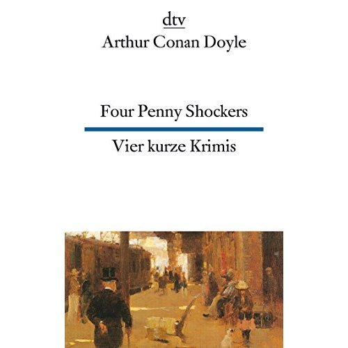 Vier Kurze Krimis: Four Penny Shockers/Vier Kurze Krimis: (Four Penny Shockers)