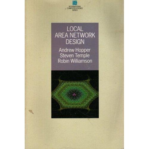 Local Area Network Design (International Computer Science Series)