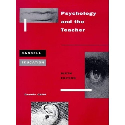 Psychology and the Teacher (Cassell Education)