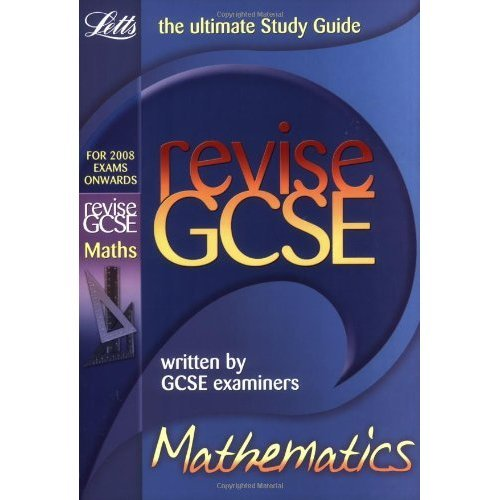 Revise GCSE Maths: Revise Maths (GCSE Study Guide)
